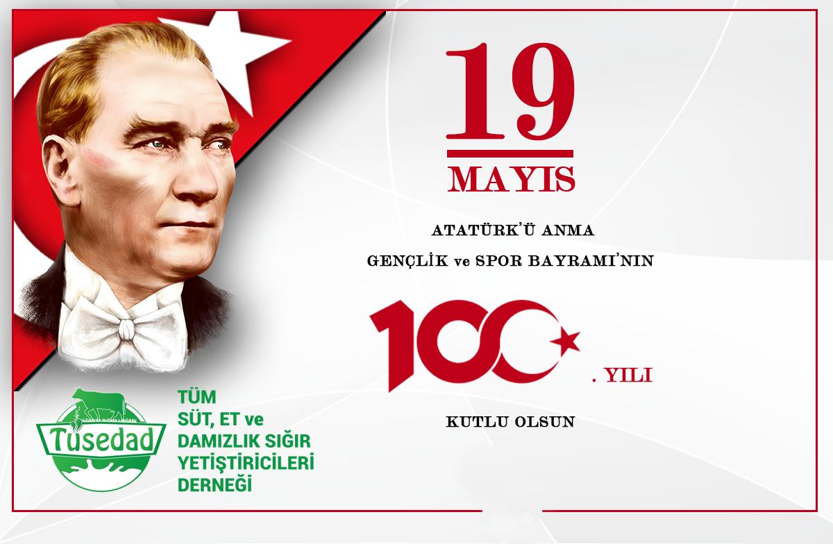 19 Mayıs Atatürk'ü Anma Gençlik ve Spor Bayramı'nın 100. Yılı Kutlu Olsun.