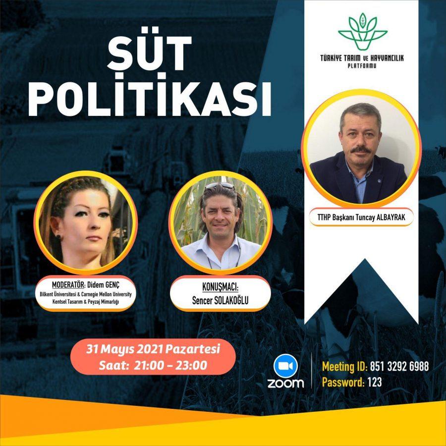 TÜSEDAD BAŞKANI SENCER SOLAKOĞLU SÜT POLİTİKASI/KRİZİ ÜZERİNE DEĞERLENDİRMELER / 31.05.2021